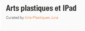 Arts_plastiques_et_IPad_Scoopit